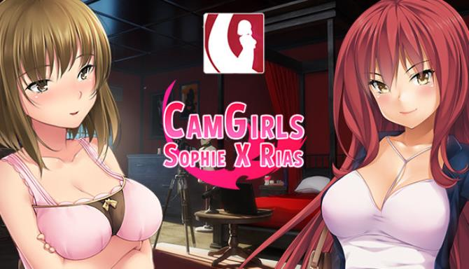 CamGirls: Sophie X Rias Free Download
