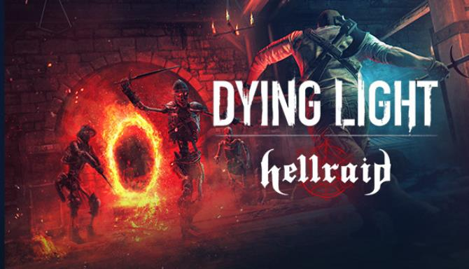 dying light hellraid update v1 39 0 incl dlc