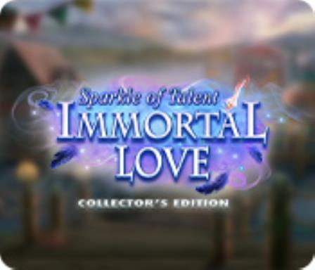 Immortal Love Sparkle of Talent Collectors Edition Free Download