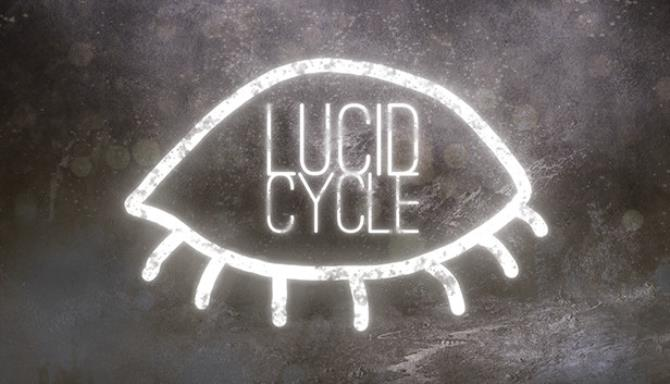 Lucid Cycle Free Download