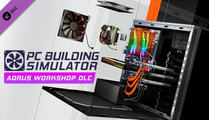 PC Building Simulator AORUS Workshop v1 10 5-Razor1911