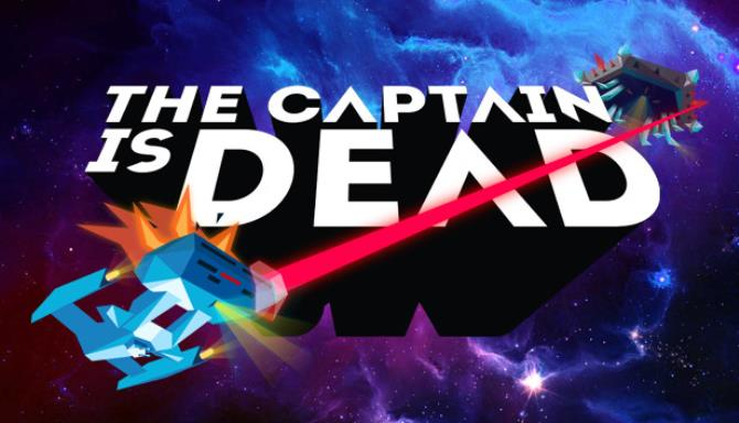 The Captain is Dead Free Download
