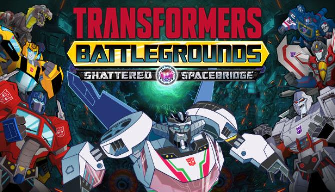 transformers battlegrounds shattered spacebridge