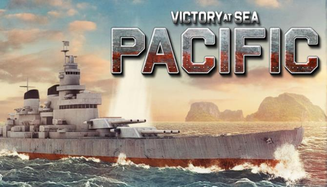 Victory At Sea Pacific v1 9 0 Free Download