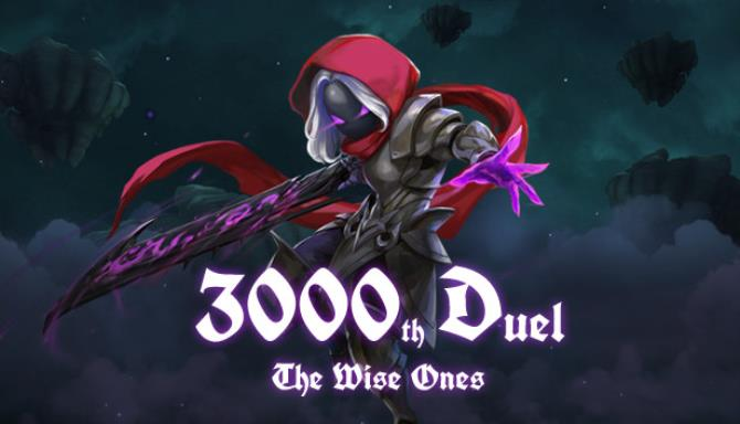 3000th Duel The Wise Ones Free Download