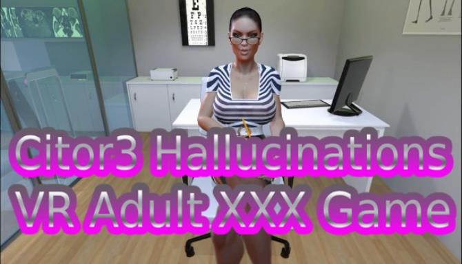 Citor3 Hallucinations VR Adult XXX Game