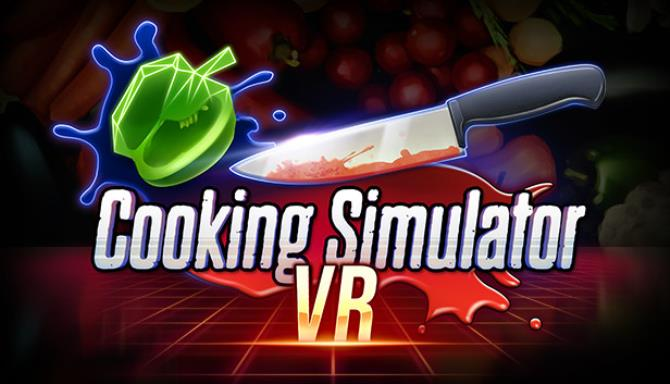 Cooking Simulator VR Free Download