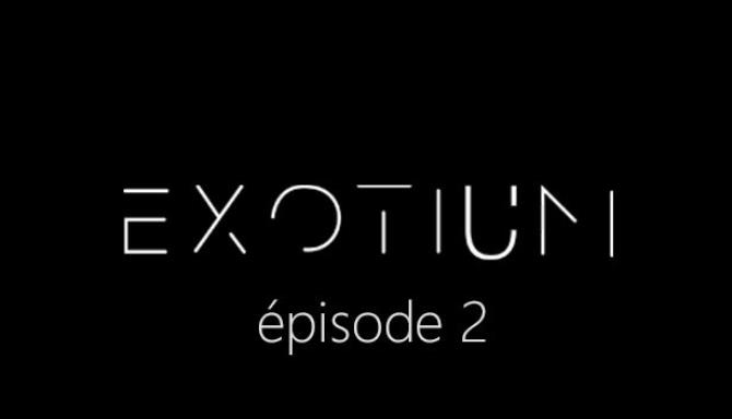 EXOTIUM EPISODE 2 FRENCH-SKIDROW