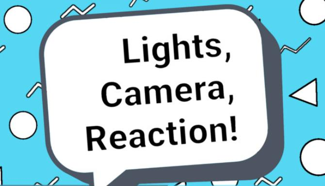 Lights Camera Reaction-TiNYiSO