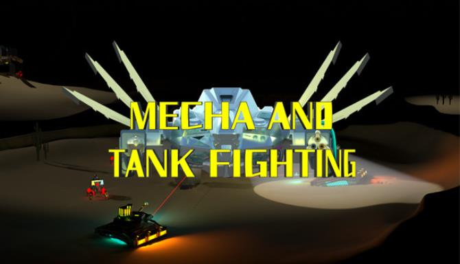 MECHA AND TANK FIGHTING Free Download