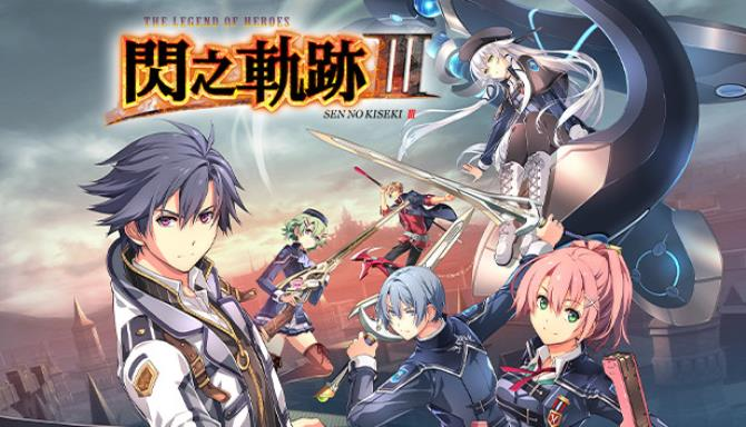 the legend of heroes sen no kiseki iii 605f3f2f1e31f