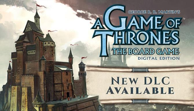 a game of thrones the board game digital edition unleashed 606dfdbae20bf