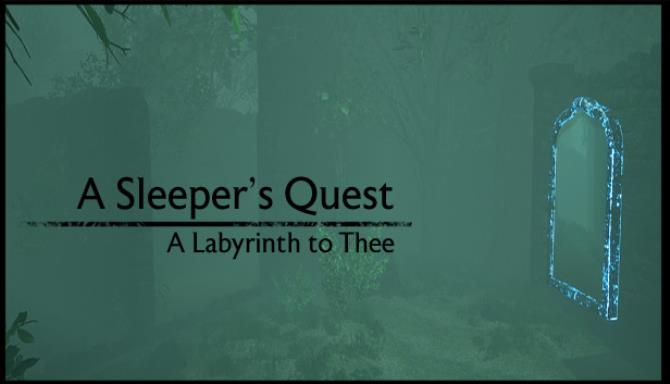 a sleepers quest a labyrinth to thee tinyiso 607021254f9cd