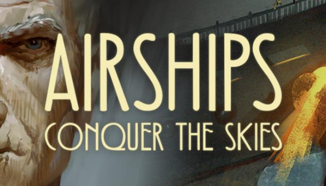 airships conquer the skies v1 0 20 2 gog 606b1de716b5e