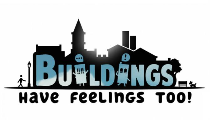 Buildings Have Feelings Too-PLAZA
