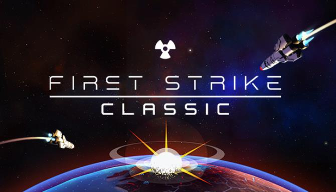 First Strike Classic V3 0 1 1 STANDALONE-Unleashed