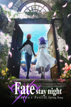 Gekijouban Fate/Stay Night: Heaven's Feel – III. Spring Song