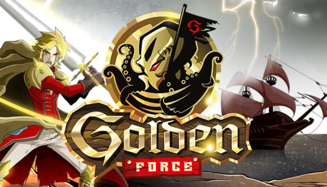 Golden Force Free Download