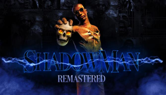 shadow man remastered