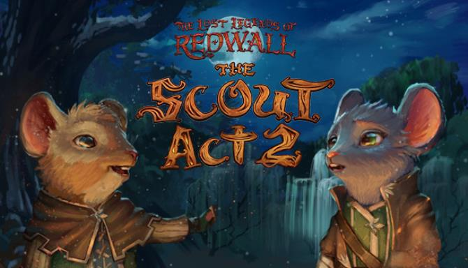 the lost legends of redwall the scout act ii skidrow 608c99fd436df