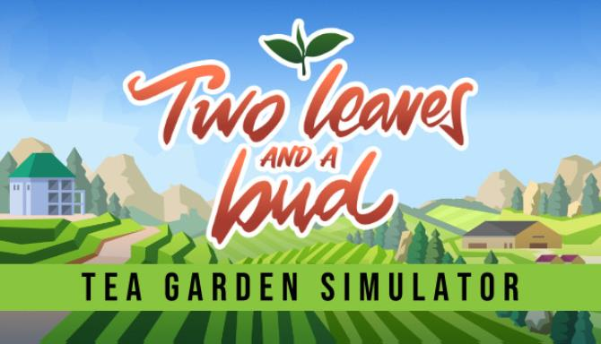 two leaves and a bud tea garden simulator 60843f2546ea1