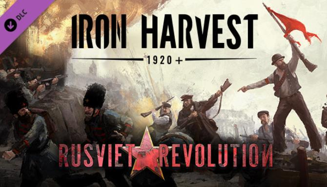 iron harvest rusviet revolution update v1 1 7 2262 rev 51100