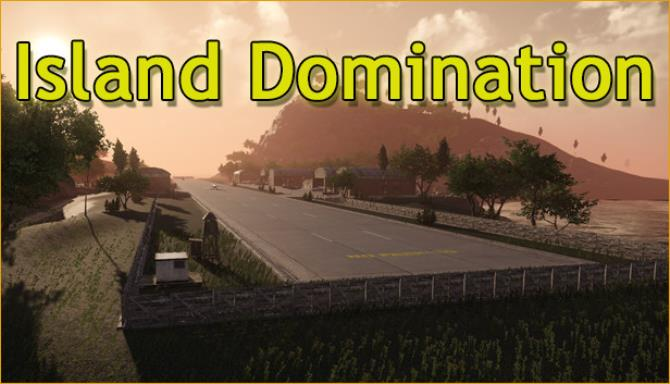 Island Domination-PLAZA