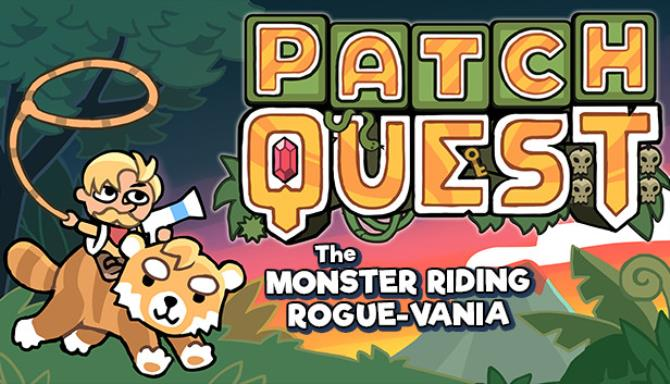 Patch Quest