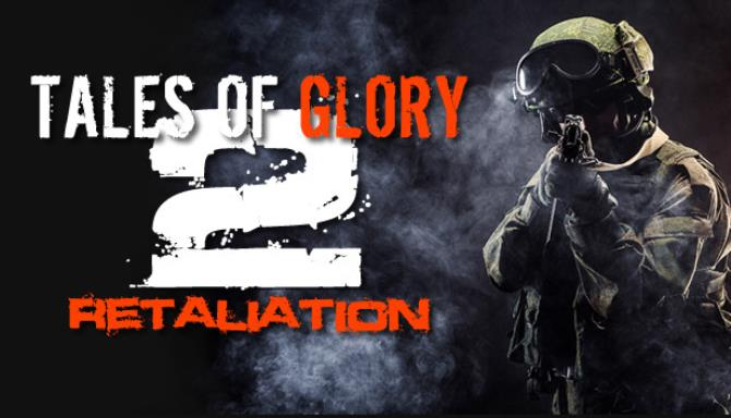 Tales Of Glory 2 – Retaliation