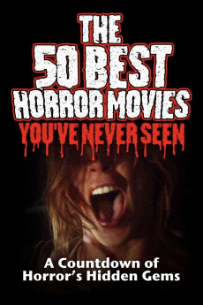 the 50 best horror movies youve never seen 609d2af5c931f