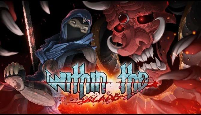 Within the blade Free Download
