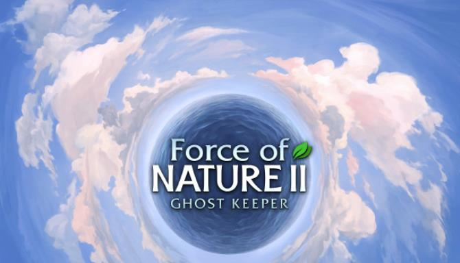 force of nature 2 ghost keeper 60b6aed01c40e