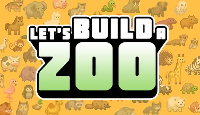 Let's Build a Zoo Free Download