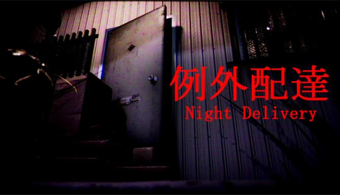 Night Delivery-PLAZA