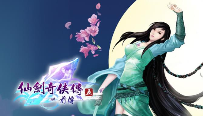 Sword and Fairy 5 prequel CHiNESE Free Download