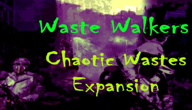 waste walkers chaotic wastes plaza 60b6b698d5627