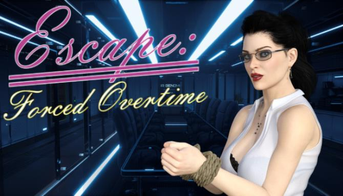 Escape: Forced Overtime