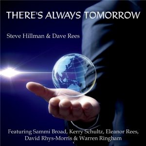 Steve Hillman & Dave Rees – There's Always Tomorrow (lossless, 2021)