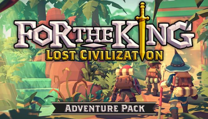 For The King Lost Civilization Update v1 1 00 11357-CODEX