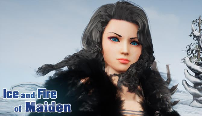 Ice and Fire of Maiden