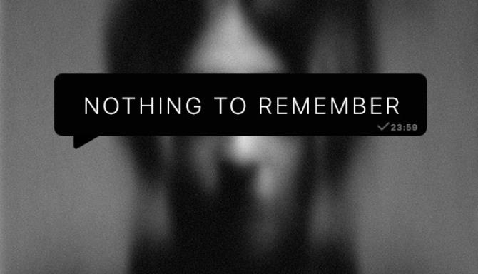 Nothing To Remember
