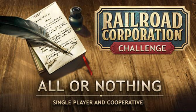 railroad corporation all or nothing