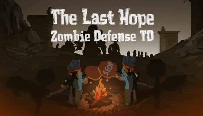 The Last Hope: Zombie Defense TD Free Download