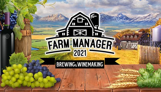 farm manager 2021 brewing and winemaking