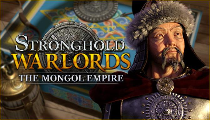 Stronghold Warlords The Mongol Empire-CODEX